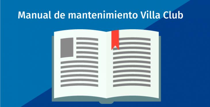 Entrega manual de mantenimiento Villa Club